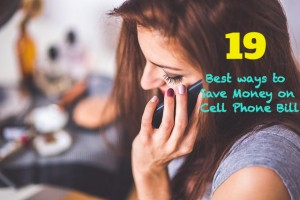 19 Best Ways to Save Money on Your Cell Phone Bill