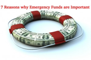7 Reasons Why Emergency Funds are Important